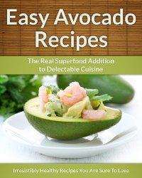 Free Kindle Book: Easy Avocado Recipes