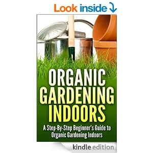 Free Kindle eBook Organic Gardening Indoors
